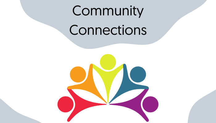 Community Connections - March Edition